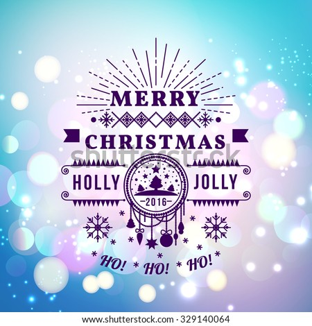 Vector illustration of Merry Christmas Typography Lettering Design Greeting Card on Bokeh background.  Vector illustration Happy New Year Happy Holidays Template. - stock vector