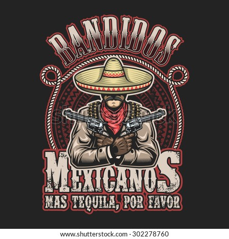 Vector illustration of mexican bandit print template. Man with a guns in hands in sombrero with text. - stock vector