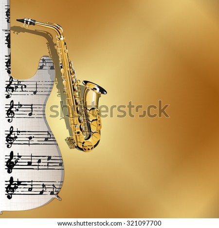 Vector illustration of musical background in gold style. Metal gold background with a cutout from a guitar with a gold saxophone and sheet music notation in the background.