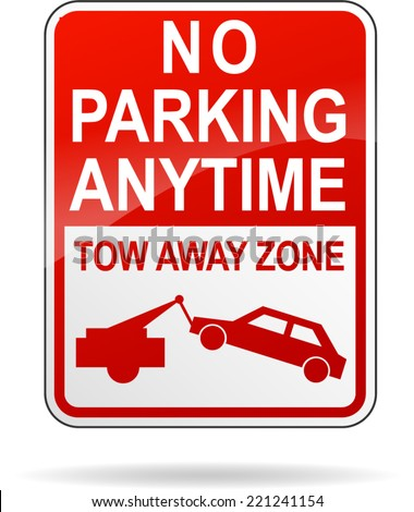 Vector illustration of no parking anytime sign on white background - stock vector