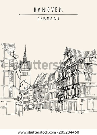 Vector illustration of old center in Hanover, Germany, Europe. Historical building sketchy line art. Freehand drawing. Walking street, old houses, church, people. Postcard template with space for text