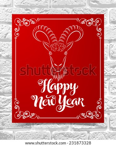 "Vector illustration of paper card with image of a goat, ""Happy New Year"" inscription and ornamental elements. Holidays calligraphy on brick background."