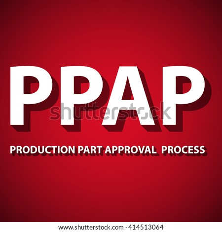 Vector illustration of Production Part Approval Process method. PPAP is a method for setting up the approval process of the parts intended for the production. Quality improvement method.