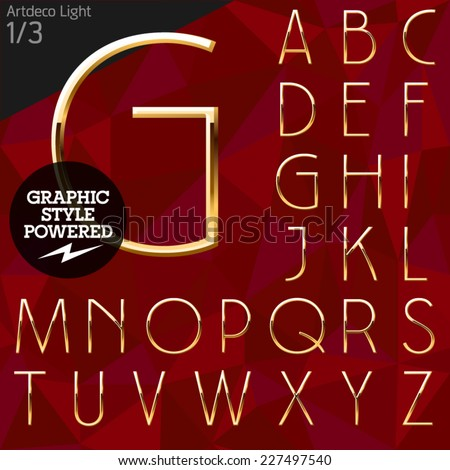 Vector illustration of pure golden font plus graphic styles. Artdeco light. File contains graphic styles available in Illustrator - stock vector