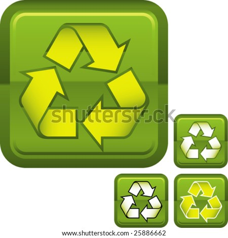 Vector illustration of recycle sign over square buttond + color variations.