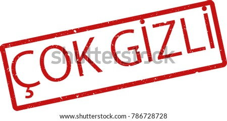 "Vector illustration of red rectangular rubber grunge stamp with the inscription ""top secret"" in turkish  language isolated on white background. Translation of the text ""top secret"""