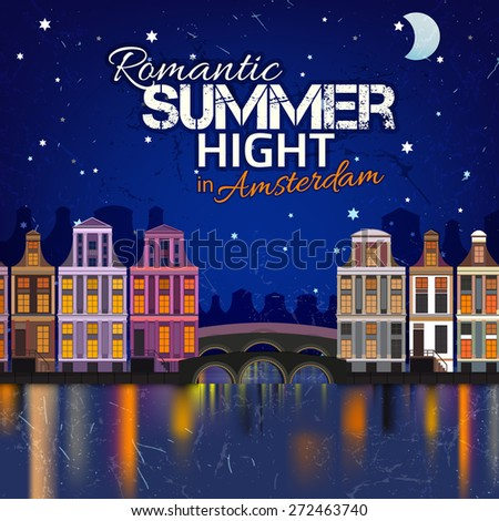 Vector illustration of romantic summer night cityscape with myriads of stars and holland houses. Traditional Amsterdam architecture. Romantic and cozy concept. - stock vector