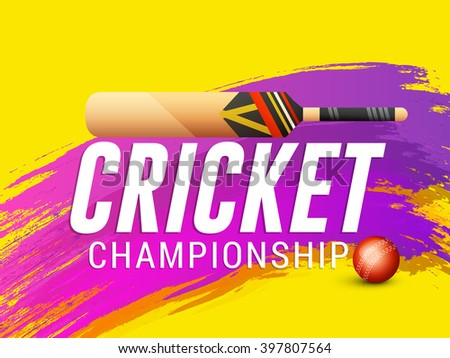 Vector illustration of shiny cricket ball and bat with cricket championship typography on yellow background. - stock vector