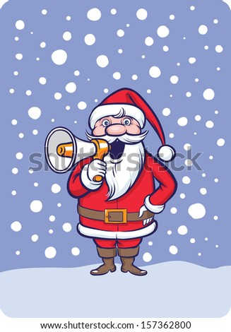 Vector illustration of standing Santa Claus with megaphone speaking. Easy-edit layered vector EPS10 file scalable to any size without quality loss. High resolution raster JPG file is included.  - stock vector