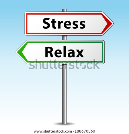 Vector illustration of stress and relax concept signpost - stock vector