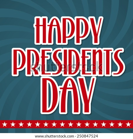 Vector illustration of stylish text for Happy Presidents Day.
