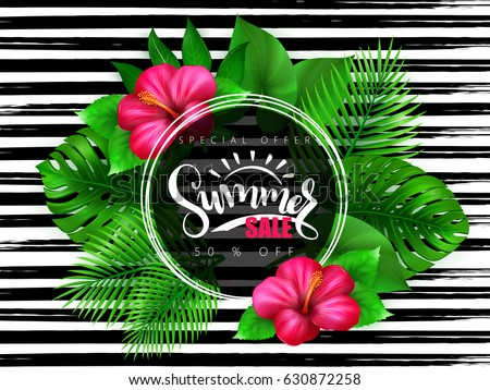 vector illustration of summer sale banner with hand lettering text surrounded with hibiscus flower and tropical leaves - monstera , palm, aralia on watercolor striped background.