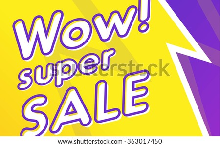 Vector illustration of super sale banner. For your design.