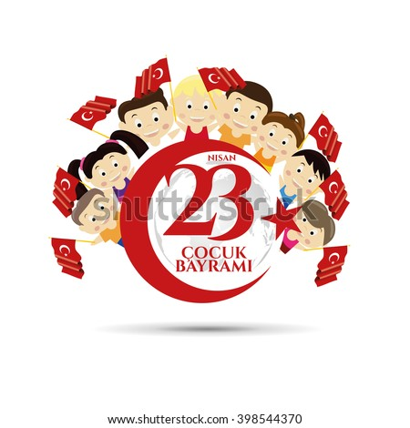 vector illustration of the cocuk baryrami 23 nisan , translation: Turkish April 23 National Sovereignty and Children's Day, graphic design to the Turkish holiday, kids icon, children logo. - stock vector