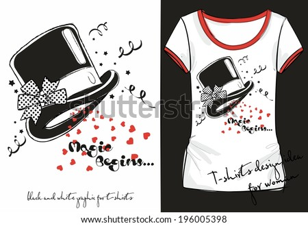 Vector illustration of trandy sketch woman's shirt with black and white print magician hat decorated with a polka dot bow. t-shirt design idea - stock vector