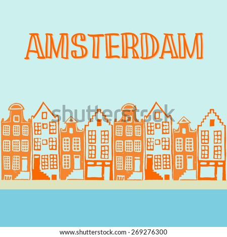 Vector illustration of typical Amsterdam houses along the canal. Linocut illustration in vector with hand drawn text - stock vector