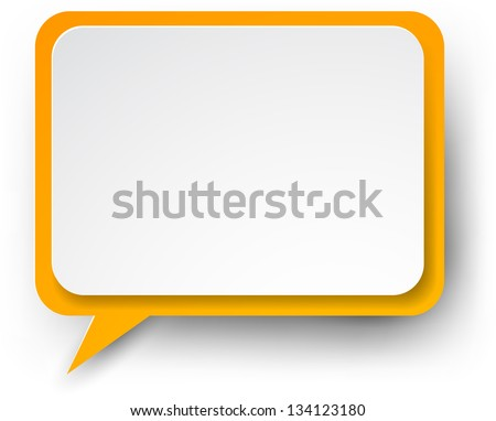 Vector illustration of white and orange paper rectangular speech bubble. Eps10. - stock vector