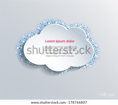 Vector illustration of white paper cloud on halftone dots background. Eps10.
