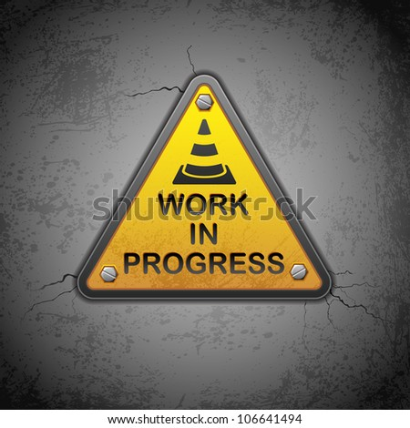 vector illustration of work in progress board hanging on wall - stock vector