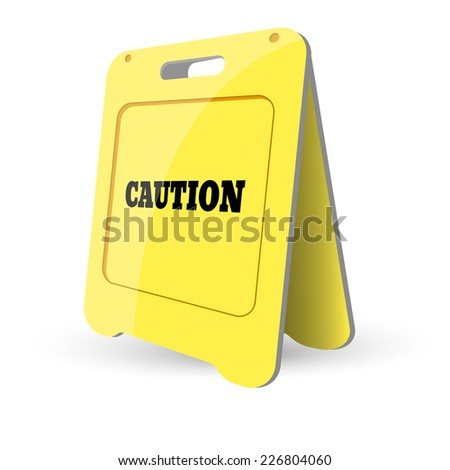 vector illustration of Yellow caution sign - stock vector