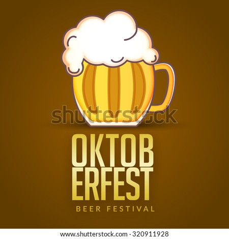 Vector illustration Oktoberfest poster or greeting card and textured background. Beer festival celebration.