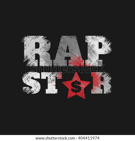 Vector illustration on the theme of hip-hop and rap music. Grunge design.  Typography, t-shirt graphics, poster, print, banner, flyer, postcard - stock vector