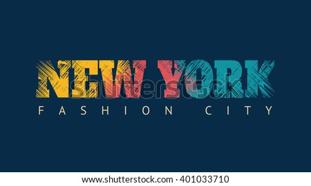 Vector illustration on the theme of New York. Slogan: New York fashion city. Grunge background.  Typography, t-shirt graphics, poster, banner, print, flyer, postcard - stock vector