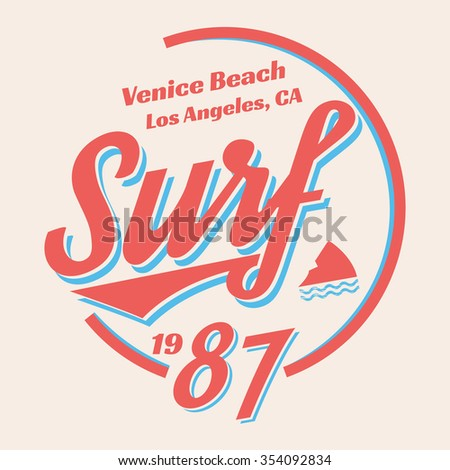 Vector illustration on the theme of surfing and surf in California, Venice beach. Vintage style. Retro design.Typography, t-shirt graphics, poster, banner, flyer, postcard - stock vector