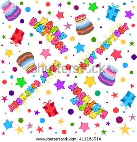 Vector illustration pattern of colorful Happy Birthday text cake presents and stars. - stock vector