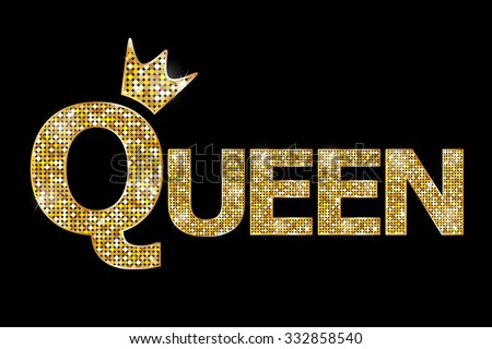 Vector illustration - Queen gold text