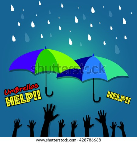 Vector illustration rainy season's coming everyone need umbrella help , two umbrella under water drops and people hands up