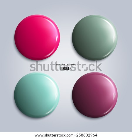 Vector illustration. Set of colorful glossy badges, magnet.