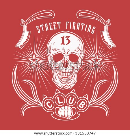 "Vector illustration street fighting club emblem with skull, brass knuckles, razors, stars and inscription. ""Street fighting club 13""."