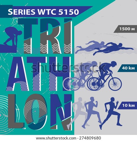 Vector illustration triathlon. Poster style triathlon. Flat design.  - stock vector