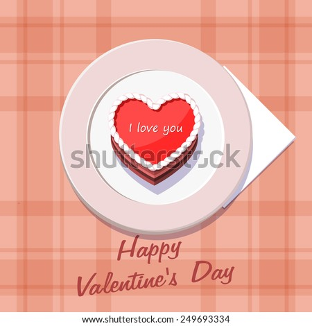 Vector illustration. Valentine cake in the shape of a heart on a plate. Happy Valentine's Day.