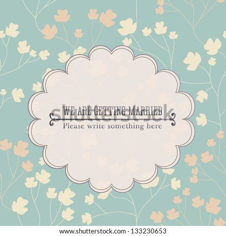 Vector illustration. Wedding invitation card. Seamless floral pattern can be used for wallpaper, web page background, pattern. Seamless floral background