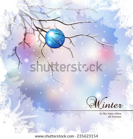 Vector illustration.Winter composition with glass New Year's ball behind the frozen window.  - stock vector