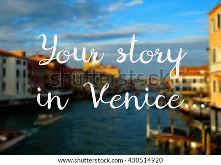 Vector illustration with a wonderful  view of Venice. With lettering. Venice City buildings near the river on which the gondola floats in the  evening. Suitable for cards and posters - stock vector