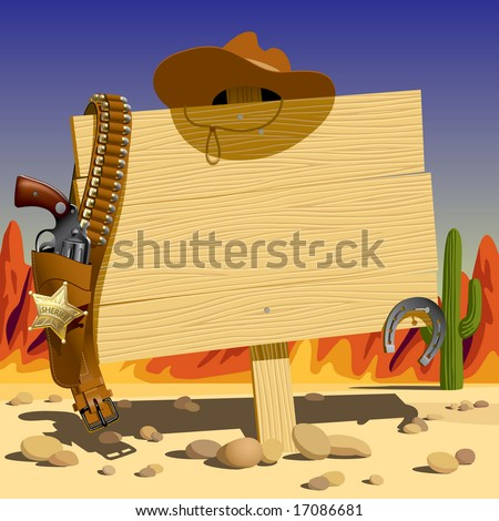 Vector illustration with a wood sign in the Wild West - stock vector