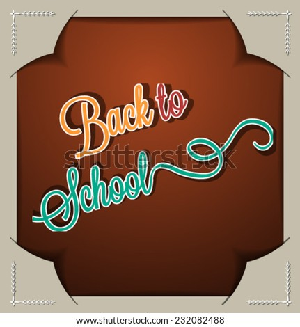 Vector illustration with back to school and typography