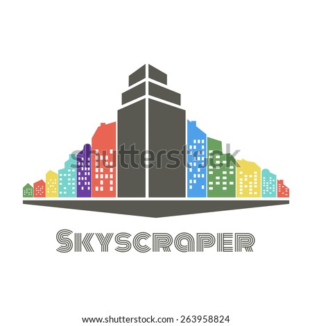 Vector illustration with city buildings, houses silhouettes with skyscraper in the center. Concept of progress of the modern world, urban development, construction. Perfect for logo, emblem or label - stock vector