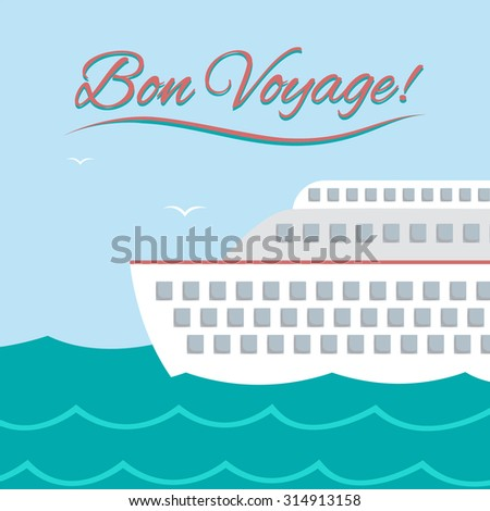 """Vector illustration with cruise ship and phrase """"Bon Voyage!"""". Flat style. Could be used as concept for sea travel or summer vacation. - stock vector"""