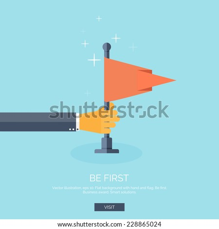 Vector illustration with flat hand and flat. Be first. Winner, hero. Travel achievements. - stock vector