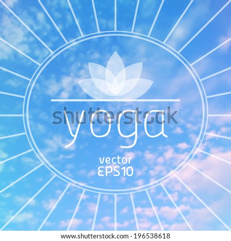 vector illustration. Yoga. sign lotus on a background of sky - stock vector