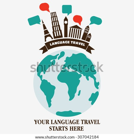 "Vector illustration ""Your language travel starts here "". Language poster design with diversity famous monuments and world map. Logo icon concept. Modern flat style design - stock vector"