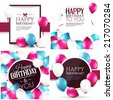 Vector illustrations. Set of colorful birthday cards. - stock vector