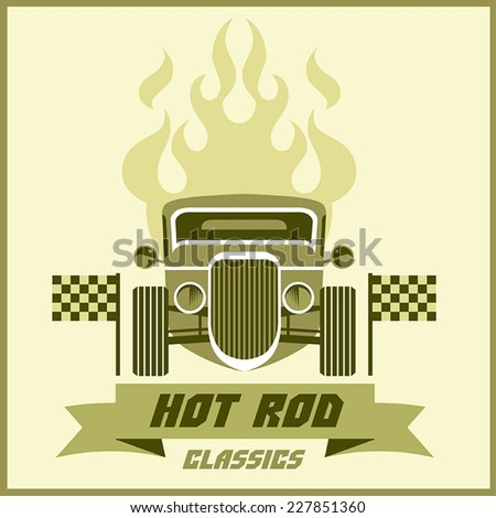 Vector image of a retro car yellow-green with the flame ribbon and inscription on a light background - stock vector