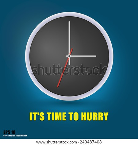 Vector image of grey clock. Time to hurry concept