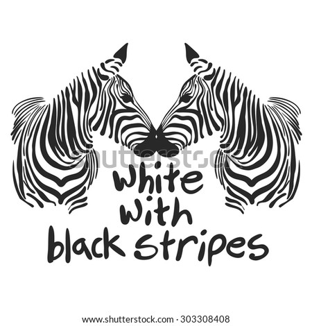 vector image of the muzzle Zebra with text, suitable for printing on your t-shirt - stock vector