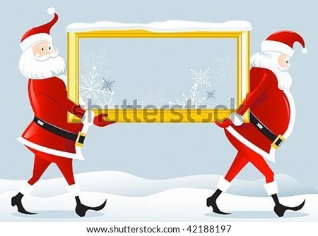 vector image of two Santa Claus, who bear frame.Ability to perfectly position your text - stock vector